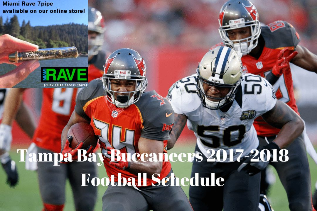 best sneakers 86269 4c3ee Tampa Bay Buccaneers 2017-2018 Football Schedule | Miami Rave