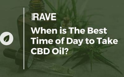 When is The Best Time of Day to Take CBD Oil?