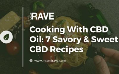 Cooking With CBD Oil: 7 Savory & Sweet CBD Recipes