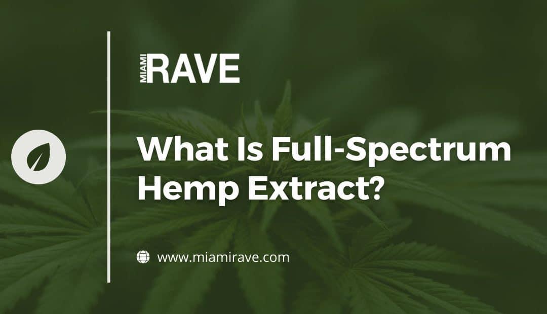 What Is Full-Spectrum Hemp Extract