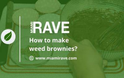 How To Make Weed Brownies?