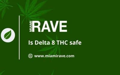 Is Delta 8 THC safe : A Complete Guide